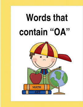 """Words that contain """"OA"""" (Based on Orton Gillingham.) 3 pag"""