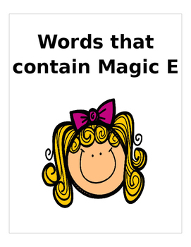 "Words that end with ""Majic E"" Long A, O, I sounds. 4 pages"