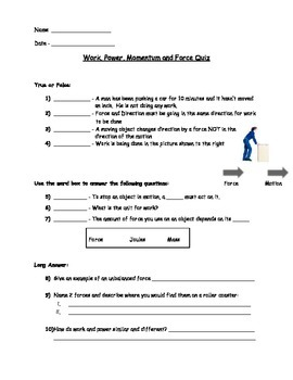Work, Force, Momentum and Power Assessment (Quiz)