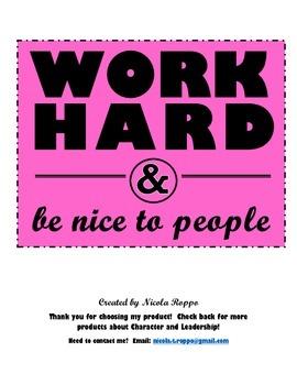 Work Hard and Be Nice to People - FUSCHIA