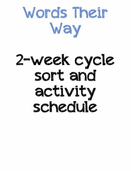Work on Words )Daily 5) ~ 2 week cycle schedule of sorts a