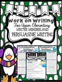 Work on Writing Center: Upper Elementary Persuasive Writin