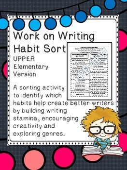 Work on Writing Habit Sort UPPER elementary version