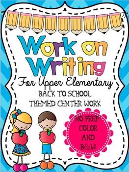 Work on Writing Upper Elementary: Back to School Starter P
