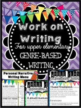 Work on Writing: Upper Elementary Genre Based Writing