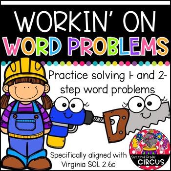 Workin' on Word Problems (VA SOL 2.21)