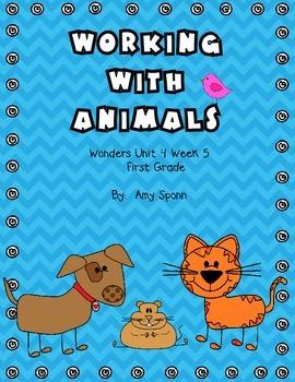 Working With Animals - Wonders First Grade - Unit 4 Week 5