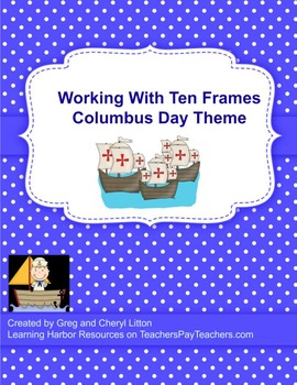 Working With Five Frames and Ten Frames and Addition to 10