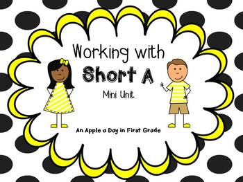 Working With Short A - Mini Unit