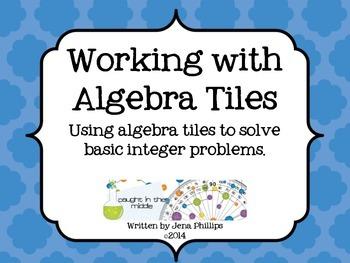 Working with Algebra Tiles -Integers