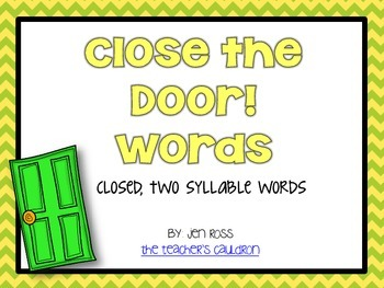 Working with Closed Two Syllables Words: Close the Door Words