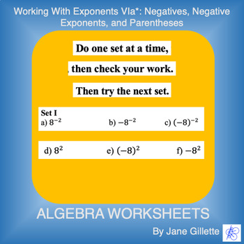 Working with Exponents Via: Negatives, Neg Exponents, and