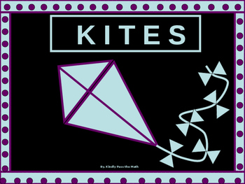 Power-Point:  Working with Kites and their Theorems