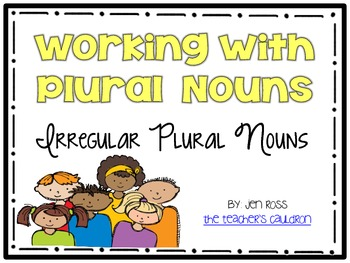 Working with Plurals: Irregular Plural Nouns