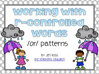Working with R-Controlled Words: /or/ words