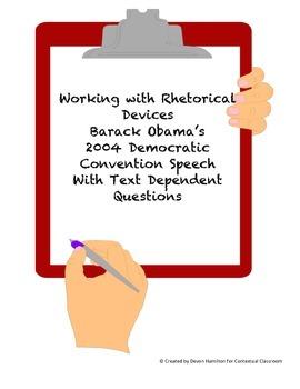 Working with Rhetorical Devices Using Obama's 2004 Democra
