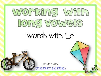Working with Silent E Patterns: i_e words