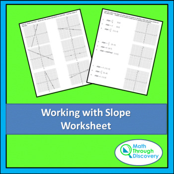 Working with Slope Worksheet
