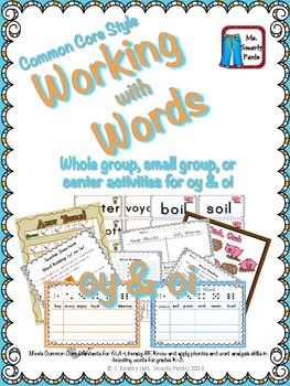 Working with Words Phonics oi and oy Common Core Style