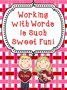 Working with Words is Sweet Fun