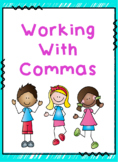 Working with commas!