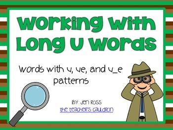 Working with long u words: u, ue, and u_e patterns