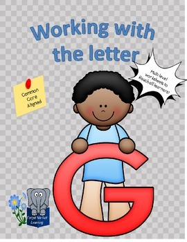 Working with the Letter G