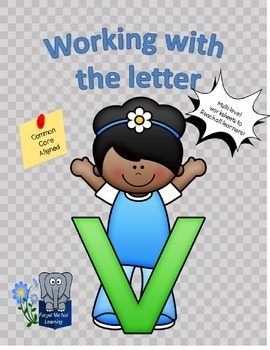 Working with the Letter V