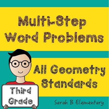 Multi-Step Word Problems (All 3rd Grade Geometry Standards)