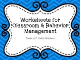 Worksheets for Classroom & Behavior Management