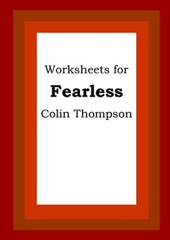 Worksheets for FEARLESS - Colin Thompson - Picture Book -