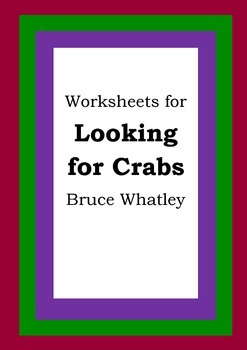 Worksheets for LOOKING FOR CRABS - Bruce Whatley - Picture