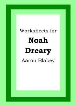 Worksheets for NOAH DREARY - Aaron Blabey - Picture Book -