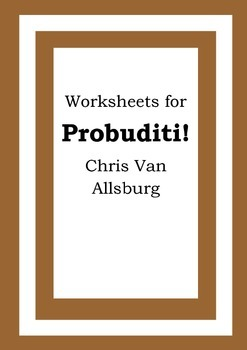 Worksheets for PROBUDITI! - Chris Van Allsburg - Picture B