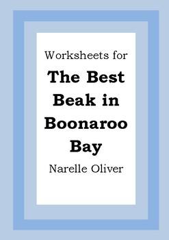 Worksheets for THE BEST BEAK IN BOONAROO BAY - Narelle Oli
