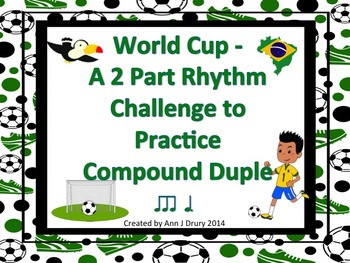 World Cup - A 2 Part Rhythm Challenge Game to Practice Com