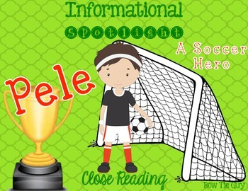 World Cup Spotlight: Pele {Differentiated Close Reading Pa