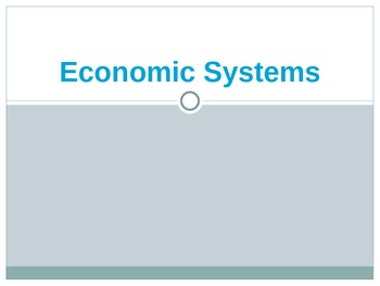 World Economic Systems - PowerPoint