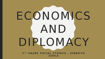 World Economics Part 4 - Diplomacy