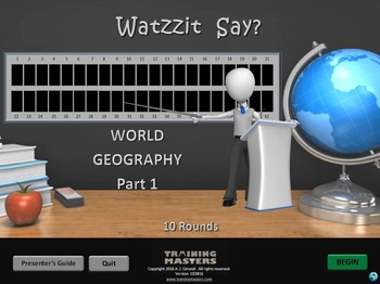 World Geography Pt 1  -  A Watzzit Say? Game