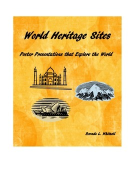 World Heritage Sites: Poster Presentations that Explore the World