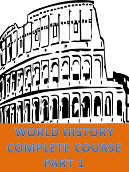 World History Complete Course part 1 (test, notes, ppts, p
