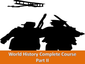 World History Complete Course part 2 (test, notes, ppts, p