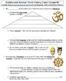 World History Crash Course #6 (Buddha and Ashoka) worksheet
