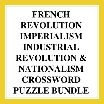 World History Crossword Puzzles: French Revolution, Imperi