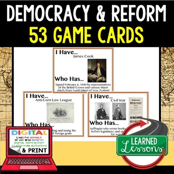 World History Democracy & Reform Game Cards 53 I Have Who