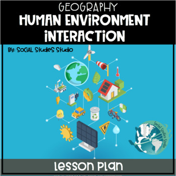 World History/Geography Lesson Plan: Human Environment Int