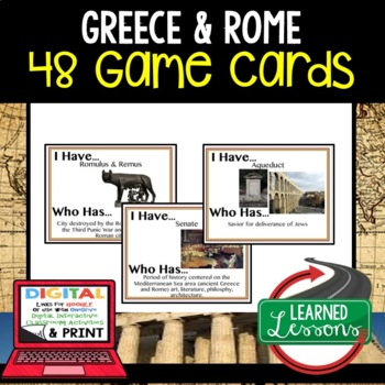 World History Greece, Rome, and Christianity 48 I Have Who