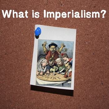 World History High School: What is Imperialism?