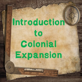 World History Lesson Plan:Colonial Expansion